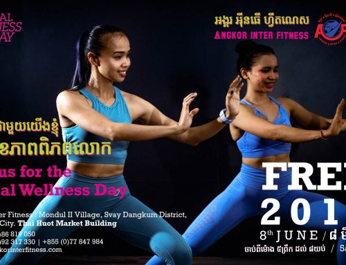 Global Wellness Day 2019 in Siem Reap – One Day Can Change Your Whole Life!